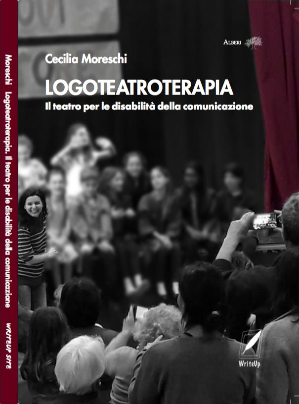 Presentazione libro - Logoteatroterapia - Cecilia Moreschi
