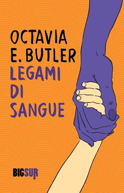 Copertina del libro-Legami di sangue-Octavia Butler