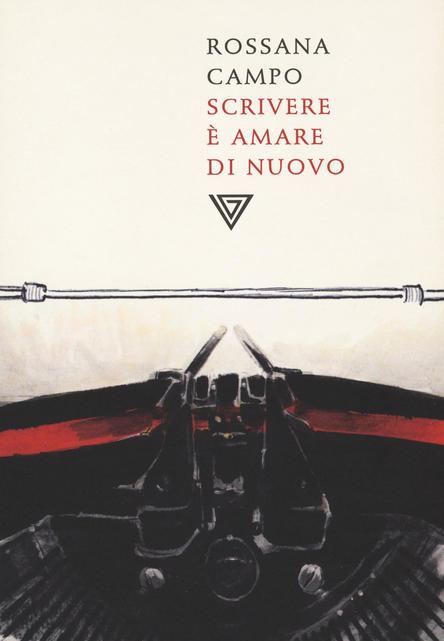 Copertina del libro-Scrivere è amare di nuovo-Rossana Campo