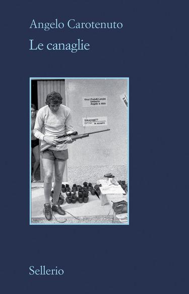 copertina libro-le canaglie-angelo carotenuto-eli libreria indipendente