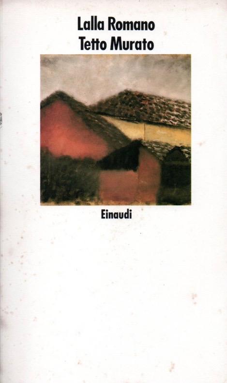 Copertina libro-tetto murato-lalla romano-eli libreria indipendente